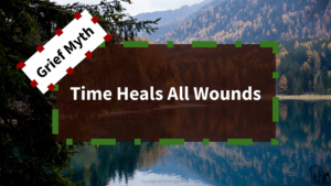 PetCloud - Grief Myth #1 - Time Heals All Wounds