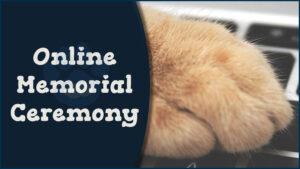 Online Memorial Ceremony